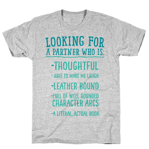 Looking for a Partner Who is a Literal, Actual Book Mens T-Shirt