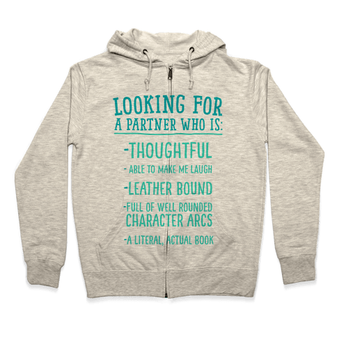 Looking for a Partner Who is a Literal, Actual Book Zip Hoodie