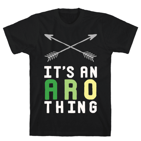 It's An Aro Thing Mens T-Shirt