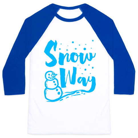 Snow Way Baseball Tee