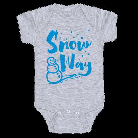 Snow Way Baby Onesy