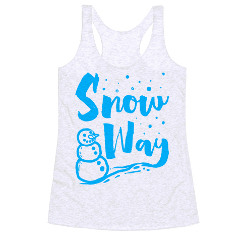 Snow Way Racerback Tank Top