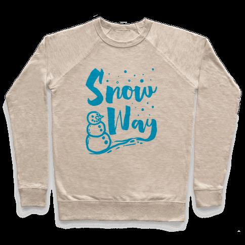 Snow Way Pullover