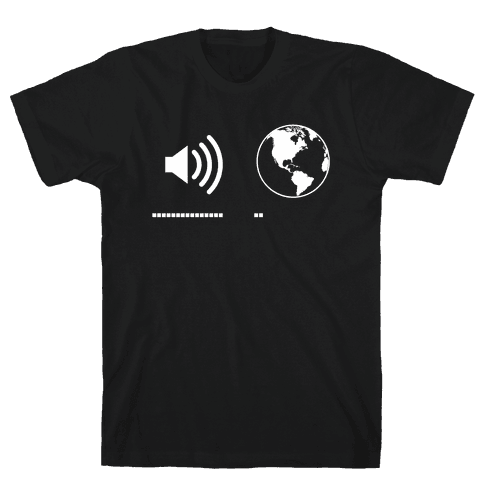 Music Up, World Down Mens T-Shirt