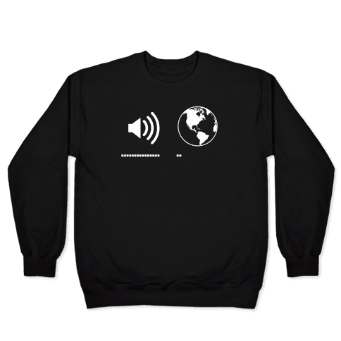 Music Up, World Down Pullover