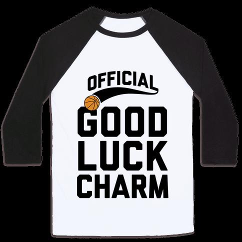 Basketball Good Luck Charm Baseball Tee