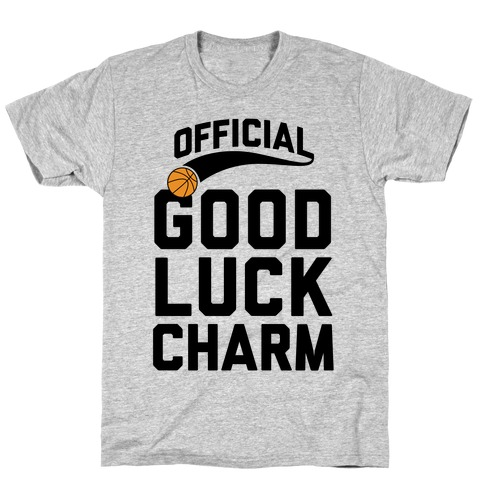 Basketball Good Luck Charm T-Shirt