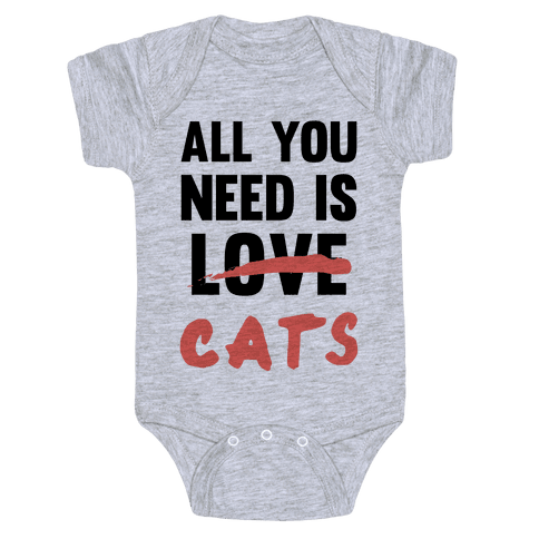 All You Need Is Cats Baby Onesy