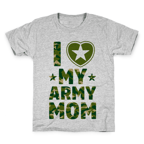 I Love My Army Mom Kids T-Shirt