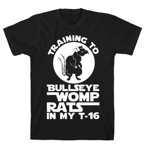 Training To Bullseye Womp Rats T-Shirt