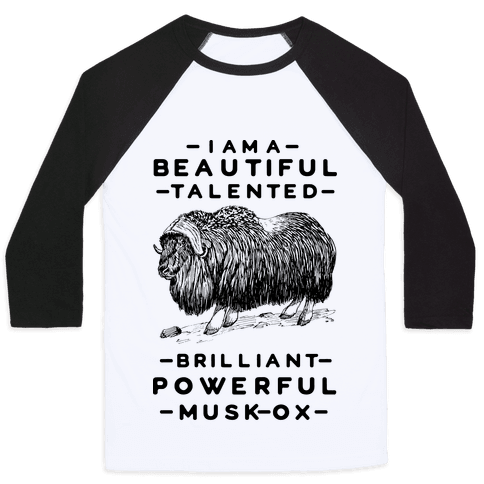 I Am A Beautiful Talented Brilliant Powerful Musk-Ox Baseball Tee