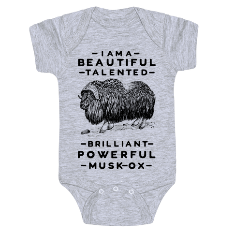 I Am A Beautiful Talented Brilliant Powerful Musk-Ox Baby Onesy