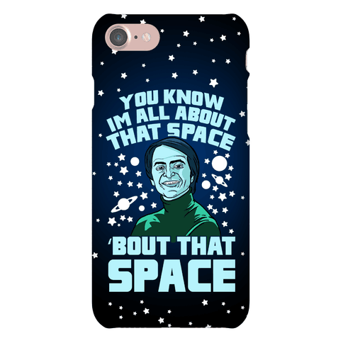 You Know I'm All About That Space 'Bout That Space - Sagan