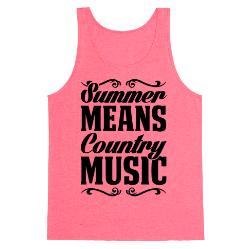 Summer Means Country Music Tank Top