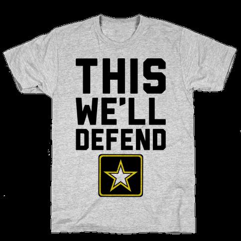 This We'll Defend Mens T-Shirt