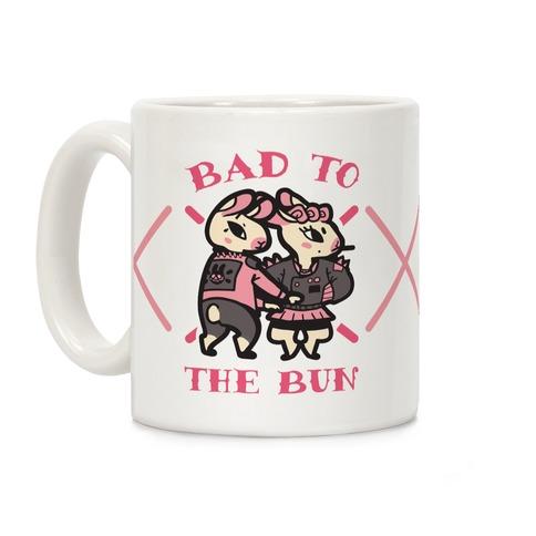 Bad to the Bun Coffee Mug