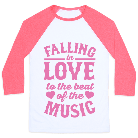 Falling In Love to the Beat of the Music Baseball Tee