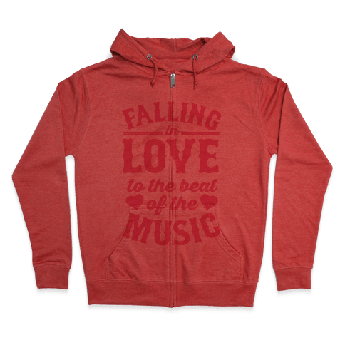 Falling In Love to the Beat of the Music Zip Hoodie
