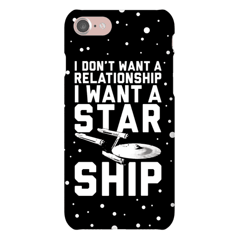 I Want A Starship Phone Case