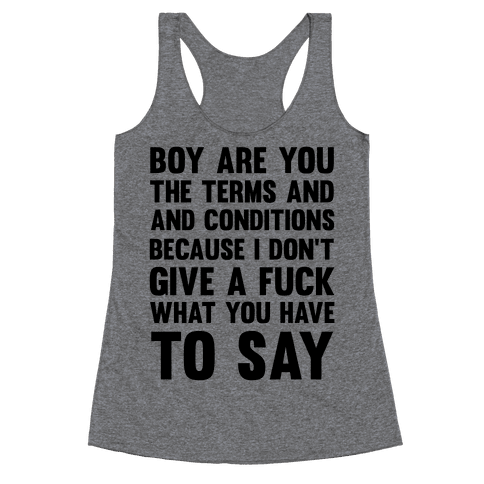 Terms and Conditions Racerback Tank Top