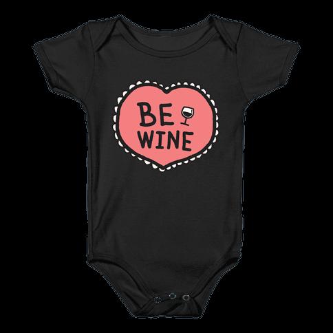 Be Wine Baby Onesy
