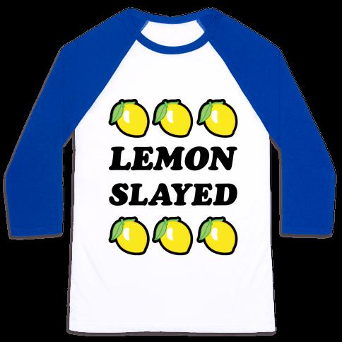 Lemon Slayed Parody Baseball Tee