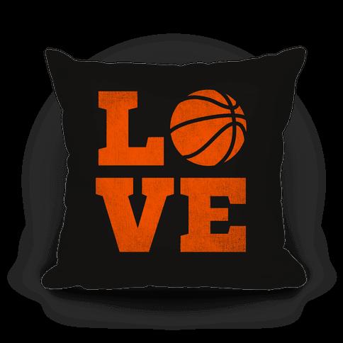 Love Basketball Pillow Pillow