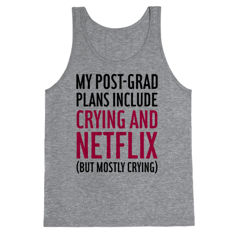 My Post Grad Plans Tank Top