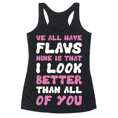 Flaws Racerback Tank Top