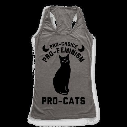 Pro-Choice Pro-Feminism Pro-Cats Racerback Tank Top