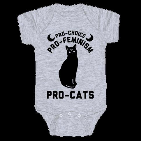 Pro-Choice Pro-Feminism Pro-Cats Baby Onesy
