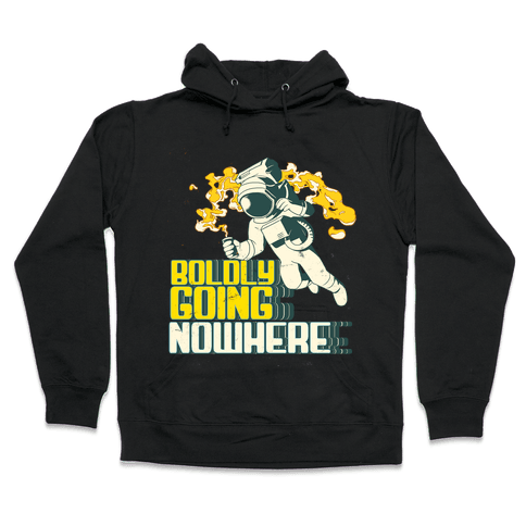 Boldly Going Nowhere (Vintage) Hooded Sweatshirt