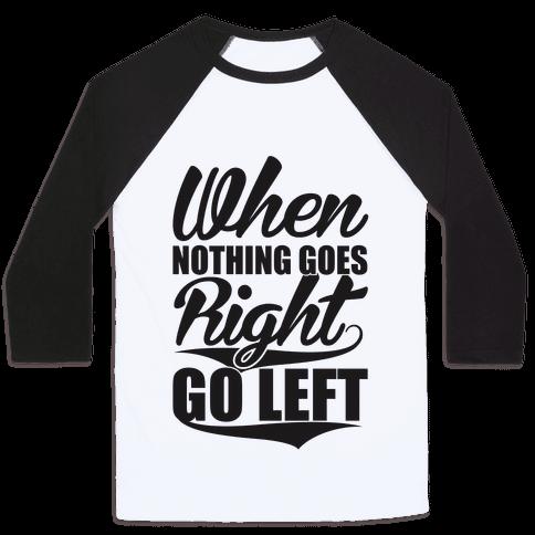 Go Left Baseball Tee