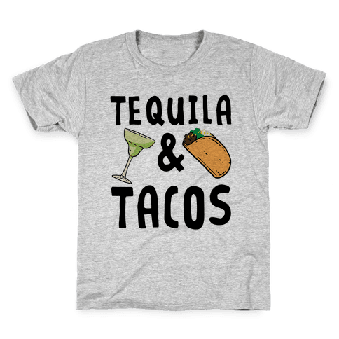Tequila & Tacos Kids T-Shirt