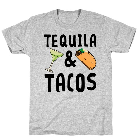 Tequila & Tacos T-Shirt