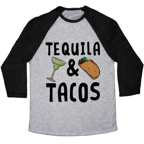 Tequila & Tacos Baseball Tee