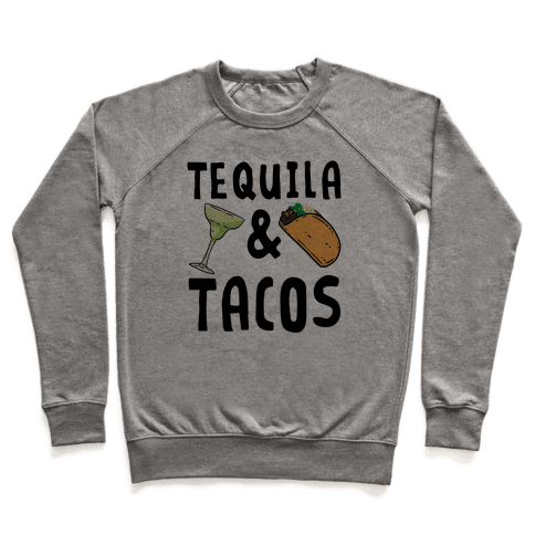 Tequila & Tacos Pullover