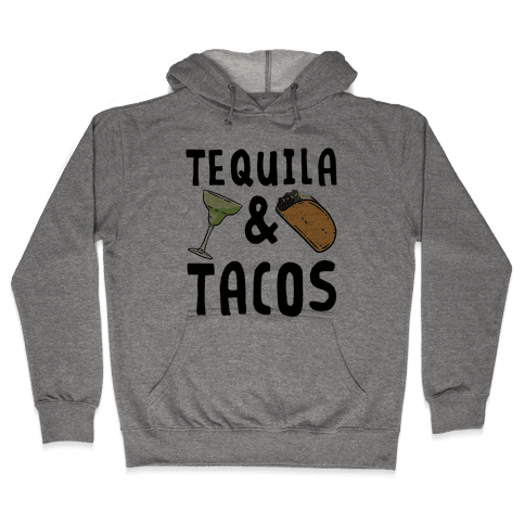 Tequila & Tacos Hooded Sweatshirt