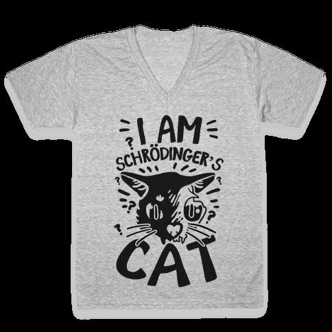 I Am Schrodinger's Cat V-Neck Tee Shirt