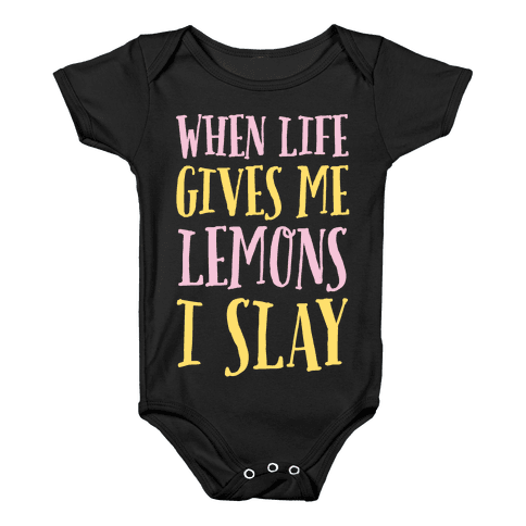 When Life Gives Me Lemons I Slay Baby Onesy