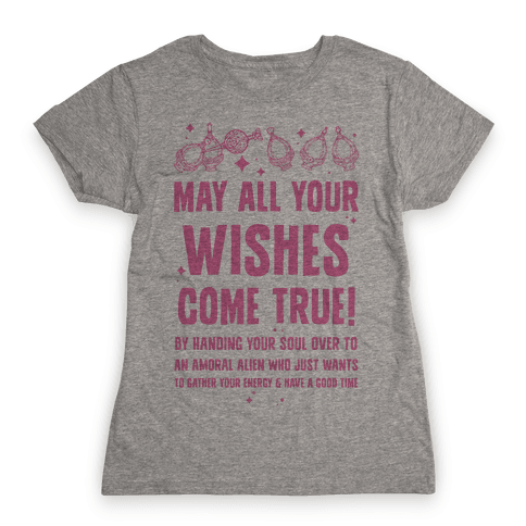 May All Your Wishes Come True Womens T-Shirt