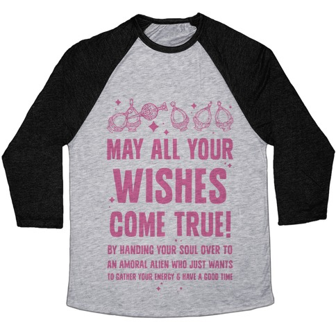 May All Your Wishes Come True Baseball Tee