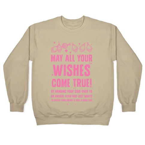 May All Your Wishes Come True Crewneck Sweatshirt | LookHUMAN
