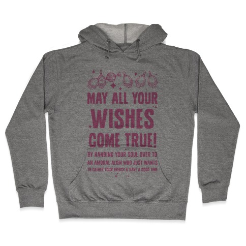 May All Your Wishes Come True Hooded Sweatshirt