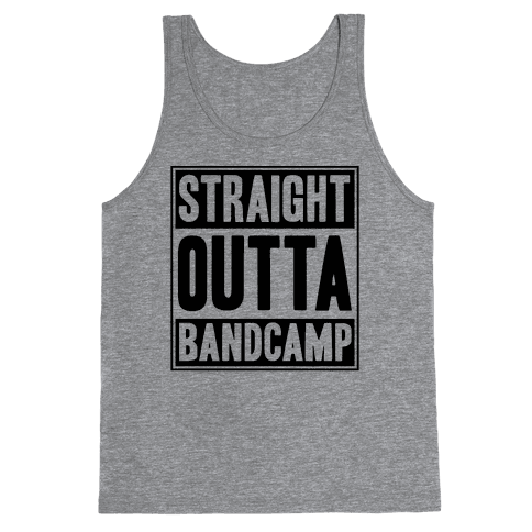 Straight Outta Band Camp Tank Top