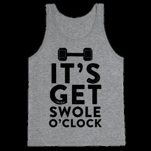 It's Get Swole O'Clock Tank Top