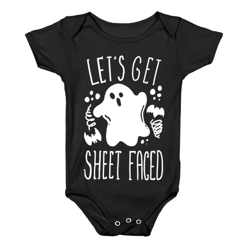 Let's Get Sheet Faced Baby Onesy