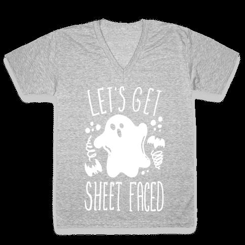 Let's Get Sheet Faced V-Neck Tee Shirt