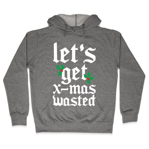 X-Mas Wasted Hooded Sweatshirt