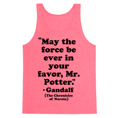 May The Force Be Ever In Your Favor Tank Top